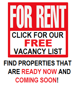 Image with text: For Rent - Click Here for FREE vacancy list. Find properties that are ready now and coming soon!